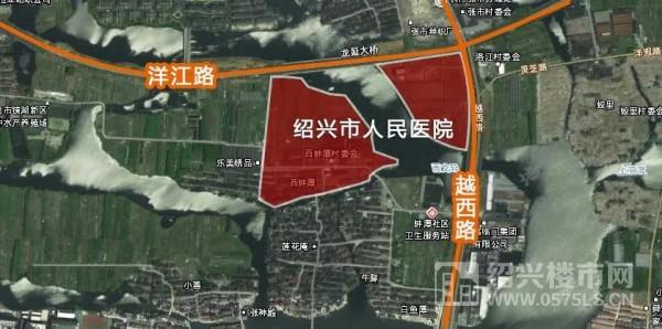 新绍兴市人民医院选址图 | 图片来源:住在绍兴